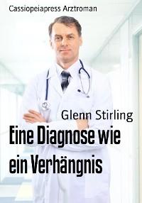 Cover Eine Diagnose wie ein Verhängnis