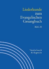 Cover Liederkunde zum Evangelischen Gesangbuch. Heft 20