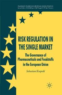 Cover Risk Regulation in the Single Market