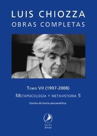 Cover Obras completas de Luis Chiozza Tomo VII