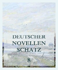 Cover Deutscher Novellenschatz 8