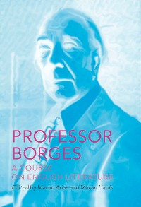 Cover Professor Borges: A Course on English Literature