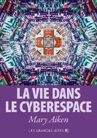 Cover La vie dans le cyberespace