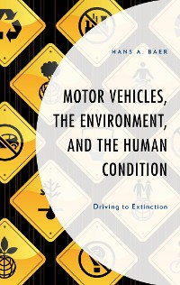 Cover Motor Vehicles, the Environment, and the Human Condition