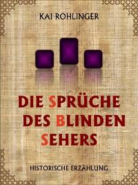 Cover Die Sprüche des blinden Sehers