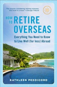 Cover How to Retire Overseas