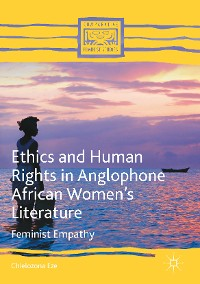 Cover Ethics and Human Rights in Anglophone African Women's Literature