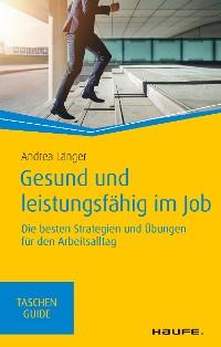Cover Gesund und leistungsfähig im Job