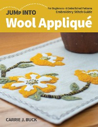 Cover Jump Into Wool Appliqué
