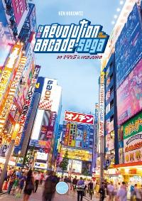 Cover La révolution arcade de SEGA