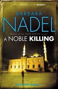 Cover Noble Killing (Inspector Ikmen Mystery 13)