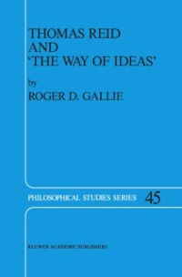 Cover Thomas Reid and 'The Way of Ideas'