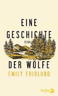 Cover Eine Geschichte der Wölfe