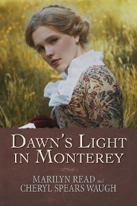 Cover Dawn's Light in Monterey
