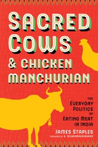 Cover Sacred Cows and Chicken Manchurian
