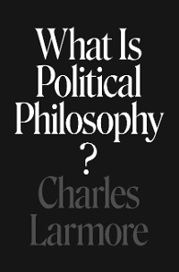 Cover What Is Political Philosophy?