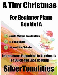 Cover A Tiny Christmas for Beginner Piano Booklet A