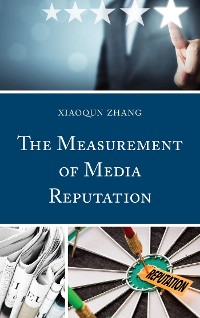 Cover The Measurement of Media Reputation