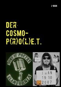 Cover Der COSMOP(r)O(l)E.T. (Cosmo-Prolet)