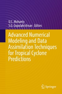 Cover Advanced Numerical Modeling and Data Assimilation Techniques for Tropical Cyclone Predictions
