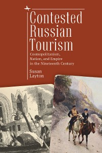 Cover Contested Russian Tourism