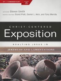Cover Exalting Jesus in Jeremiah, Lamentations