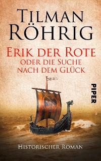 Cover Erik der Rote oder die Suche nach dem Glück
