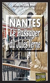 Cover Nantes, le passager du Jules-Verne
