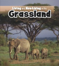 Cover Living and Non-living in the Grasslands
