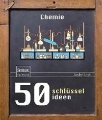 Cover 50 Schlüsselideen Chemie