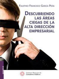 Cover DESCUBRIENDO LAS ÁREAS CIEGAS DE LA ALTA DIRECCIÓN EMPRESARIAL