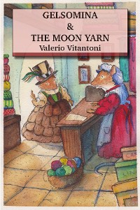 Cover Gelsomina & The Moon Yarn