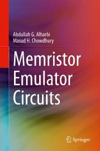 Cover Memristor Emulator Circuits