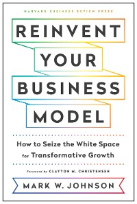 Cover Reinvent Your Business Model