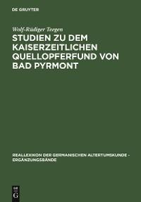 Cover Studien zu dem kaiserzeitlichen Quellopferfund von Bad Pyrmont
