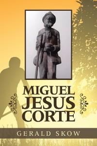 Cover Miguel Jesus Corte