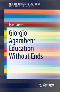 Cover Giorgio Agamben: Education Without Ends