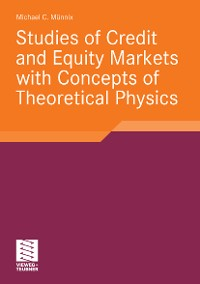 Cover Studies of Credit and Equity Markets with Concepts of Theoretical Physics