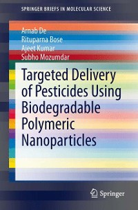 Cover Targeted Delivery of Pesticides Using Biodegradable Polymeric Nanoparticles