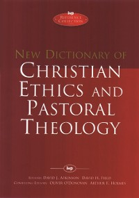 Cover New Dictionary of Christian ethics & pastoral theology