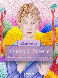 Cover Il sogno di Antonio. Manuale sentimentale di management