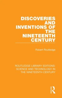 Cover Discoveries and Inventions of the Nineteenth Century