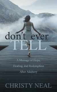 Cover Don't Ever Tell