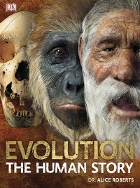 Cover Evolution the Human Story