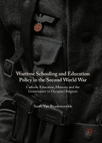 Cover Wartime Schooling and Education Policy in the Second World War