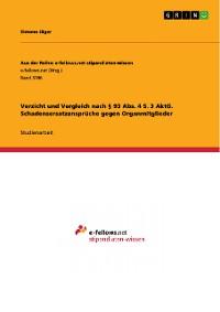 Cover Verzicht und Vergleich nach § 93 Abs. 4 S. 3 AktG. Schadensersatzansprüche gegen Organmitglieder