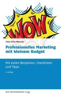 Cover Professionelles Marketing mit kleinem Budget