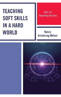 Cover Teaching Soft Skills in a Hard World
