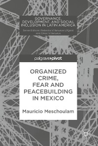 Cover Organized Crime, Fear and Peacebuilding in Mexico