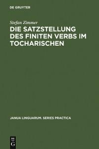 Cover Die Satzstellung des finiten Verbs im Tocharischen
